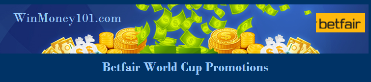 Betfair World Cup Promotions